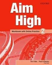 Aim High: Level 2: Workbook with Online Practice
