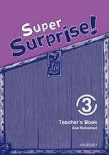 Super Surprise!: 3: Teacher's Book
