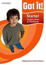 Got it! Starter Level Student Book and Workbook with CD-ROM: A four-level American English course for teenage learners