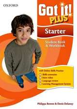 Got It! Plus: Starter: Student Pack: A four-level American English course for teenage learners