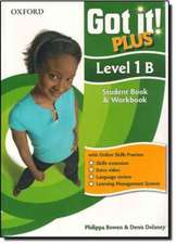 Got It! Plus: Level 1: Student Pack B: A four-level American English course for teenage learners