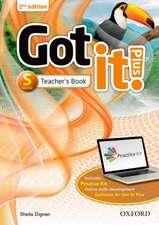 Got it! Plus: Starter: Teacher Pack: Get it all with Got it! 2nd edition!