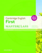Cambridge English First Masterclass: Student's Book: Cambridge English First Masterclass Student Book