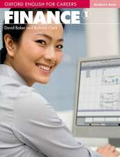 Oxford English for Careers:: Finance 1: Student Book: A course for pre-work students who are studying for a career in the finance industry.