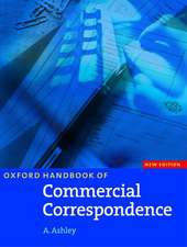 Oxford Handbook of Commercial Correspondence, New Edition: Handbook