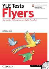 Cambridge Young Learners English Tests: Flyers: Teacher's Pack: Practice tests for the <em>Cambridge English: Flyers</em> Tests