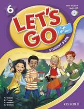 Let's Go: 6: Student Book With Audio CD Pack