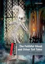 Dominoes: Three: The Faithful Ghost and Other Tall Tales Audio Pack