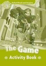 Oxford Read and Imagine: Level 3:: The Game activity book
