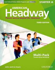 American Headway: Starter: Multi-Pack A with Online Skills and iChecker: Proven Success beyond the classroom