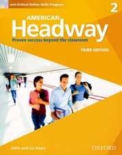 American Headway: Two: Student Book with Online Skills: Proven Success beyond the classroom