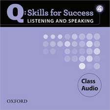 Q Skills for Success Listening and Speaking: 4: Class CD