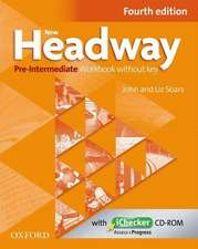 New Headway: Pre-Intermediate A2 - B1: Workbook + iChecker without Key: The world's most trusted English course