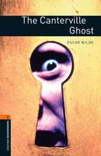 Oxford Bookworms Library: Level 2:: The Canterville Ghost
