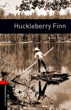 Oxford Bookworms Library: Level 2:: Huckleberry Finn