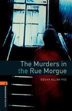 Oxford Bookworms Library: Level 2:: The Murders in the Rue Morgue