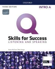 Q: Skills for Success: Intro Level: Listening and Speaking Split Student Book A with iQ Online Practice