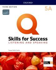 Q: Skills for Success: Level 5: Listening and Speaking Split Student Book A with iQ Online Practice
