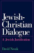 Jewish-Christian Dialogue: A Jewish Justification
