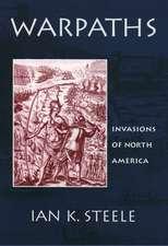 Warpaths: Invasions of North America