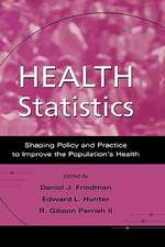 Health Statistics: Shaping policy and practice to improve the population's health