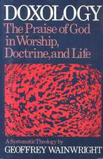 Doxology:  A Systematic Theology