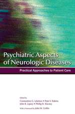 Psychiatric Aspects of Neurologic Diseases: Practical approaches to patient care