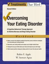 Overcoming Your Eating Disorder: A Cognitive-Behavioral Therapy Approach for Bulimia Nervosa and Binge-Eating Disorder, Workbook