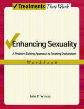 Enhancing Sexuality: A Problem-Solving Approach to Treating Dysfunction