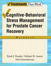 Cognitive-Behavioral Stress Management for Prostate Cancer Recovery: Workbook