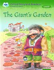Oxford Storyland Readers: Level 8: The Giant's Garden
