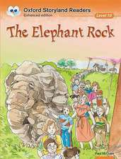 Oxford Storyland Readers Level 10: The Elephant Rock