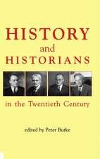 History and Historians in the Twentieth Century