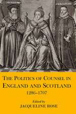 The Politics of Counsel in England and Scotland, 1286-1707