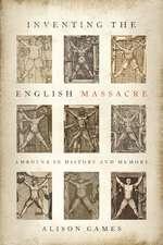 Inventing the English Massacre