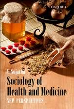 Sociology of Health and Medicine: New Perspectives
