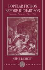 Popular Fiction before Richardson: Narrative Patterns 1700-1739