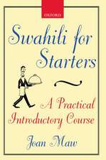 Swahili for Starters: A Practical Introductory Course