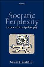 Socratic Perplexity: and the Nature of Philosophy