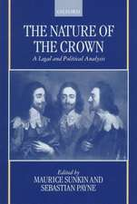The Nature of the Crown: A Legal and Political Analysis