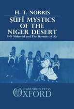 Sufi Mystics of the Niger Desert: Sidi Mahmud and the Hermits of Aïr