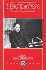 Deng Xiaoping: Portrait of a Chinese Statesman