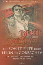 The Soviet Elite from Lenin to Gorbachev: The Central Committee and its Members 1917-1991