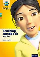 Project X Origins: Light Blue-Orange Book Bands, Oxford Levels 4-6: Teaching Handbook Year 1/P2