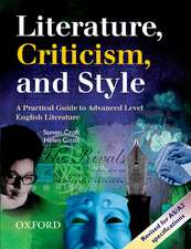 Literature, Criticism, and Style: A Practical Guide to Advanced Level English Literature