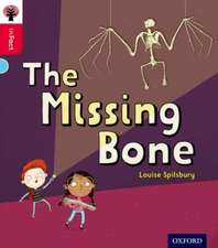 Oxford Reading Tree inFact: Oxford Level 4: The Missing Bone