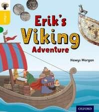 Oxford Reading Tree inFact: Oxford Level 5: Erik's Viking Adventure