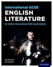 International GCSE English Literature for Oxford International AQA Examinations