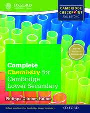 Complete Chemistry for Cambridge Lower Secondary Student Book: For Cambridge Checkpoint and beyond