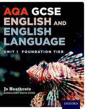 AQA Unit 1 GCSE English & English Language Foundation Tier Student Book